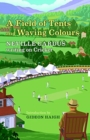 A Field of Tents and Waving Colours : Neville Cardus Writing on Cricket - Book