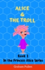 Alice Uploads a Picture : Book 2 in the Princess Alice Series of Online Safety Adventures - eBook