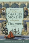 A A Walk with Charles Dickens along the Thames - Book