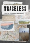 Traceless : Exploring the Spirit of Fell-Running - Book