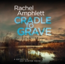 Cradle to Grave - eAudiobook