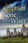 None the Wiser - eBook