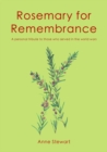 Rosemary For Remembrance - Book