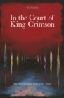 In The Court of King Crimson : An Observation over 50 Years - Book