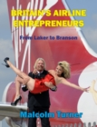 Britain's Airline Entrepreneurs : From Laker to Branson - Book