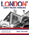 LONDON'S LOST MUSIC VENUES - Book