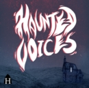 Haunted Voices - eAudiobook