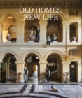 Old Homes, New Life : The resurgence of the British country house - Book