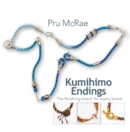 Kumihimo Endings : The finishing touch for every braid - Book