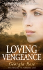 Loving Vengeance - eBook