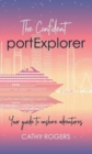 The Confident Port Explorer : Your Guide to Onshore Adventures - Book
