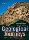 Geological Journeys : A traveller's guide to South Africa's rocks and landforms - eBook