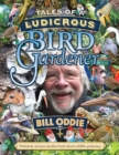 Tales of a Ludicrous Bird Gardener - Book