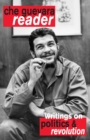 Che Guevara Reader : Writings on Politics & Revolution - eBook
