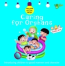Caring for Orphans : Good Manners and Character - Book