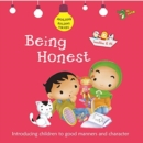 Being Honest : Good Manners and Character - Book