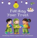 Fulfilling Your Trust : Good Manners and Character - Book