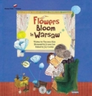 Flowers Bloom in Warsaw - Book