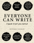 Everyone Can Write : A Guide to Get You Started - Book
