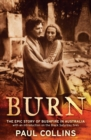 Burn : the epic story of bushfire in Australia - eBook