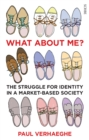 What about Me? : the struggle for identity in a market-based society - eBook