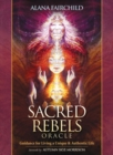 Sacred Rebel Oracle : Guidance for Living a Unique & Authentic Life - Book