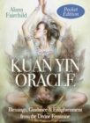 Kuan Yin Oracle - Pocket Edition : Blessings, Guidance & Enlightenment from the Divine Feminine - Book
