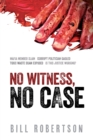 No Witness, No Case - eBook