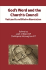 God's Word and the Church's Council : Vatican II and Divine Revelation - Book