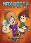 Max Booth Future Sleuth: Chip Blip : Max Booth Book 5 - eBook
