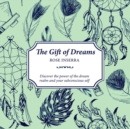 The Gift of Dreams : Discover the power of the dream realm and your subconscious self - Book