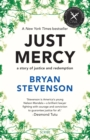 Just Mercy : A Story of Justice and Redemption - Book