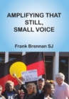 Amplifying that Still, Small Voice - Book