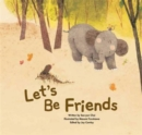 Let's be Friends : Friendship - Book