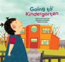 Going to Kindergarten : Adjusting to School - Book