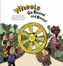 Wheels Go Round and Round - Book