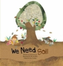 We Need Soil! - Book