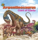 Argentinosaurus, Giant of Giants - Book