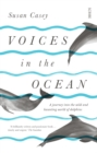 Voices in the Ocean : a journey into the wild and haunting world of dolphins - eBook