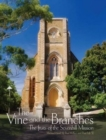 The Vine and the Branches : The Fruits of the Sevenhill Mission - Book