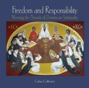 Freedom and Responsibility : Weaving the Threads of Dominican Spirituality - Book