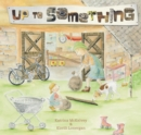 Up to Something - Book