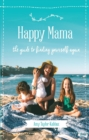 Happy Mama - eBook