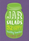 Jar Salads : 52 happy, healthy lunches - Book