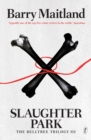 Slaughter Park : The Belltree Trilogy III - Book