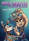 Max Booth Future Sleuth: Selfie Search - eBook