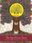 The Art of Love Tarot : Illuminating the Creative Heart - Book