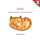 Sleep : Guided Relaxations to Unwind for Bedtime - Book