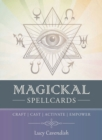 Magickal Spellcards : Craft - Cast - Activate - Empower - Book