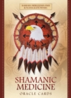 Shamanic Medicine Oracle Cards - Book